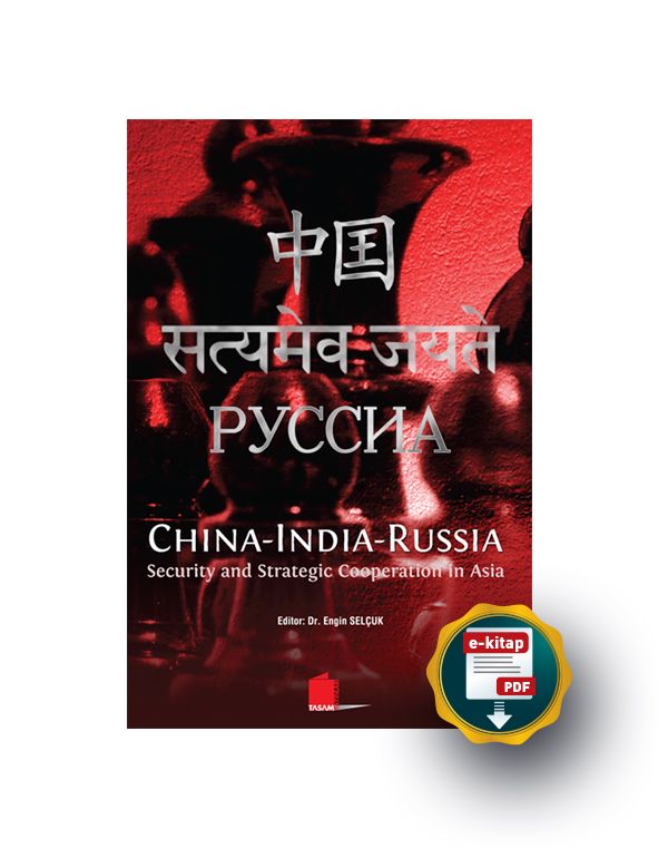 China-India-Russia, Security and Strategic Coopera...